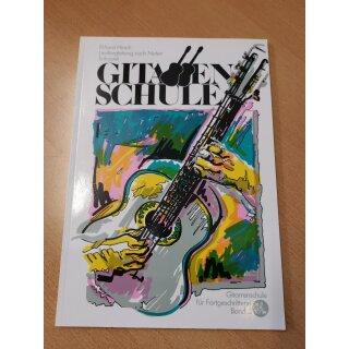 Gitarre: Gitarren Schule für Fortgeschrittene Band 2