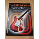 Gitarre: Die Gitarrenwerkstatt