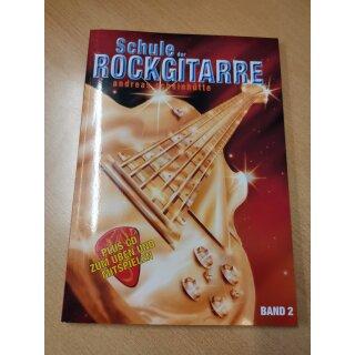 Gitarre: Schule der Rockgitarre Band 2